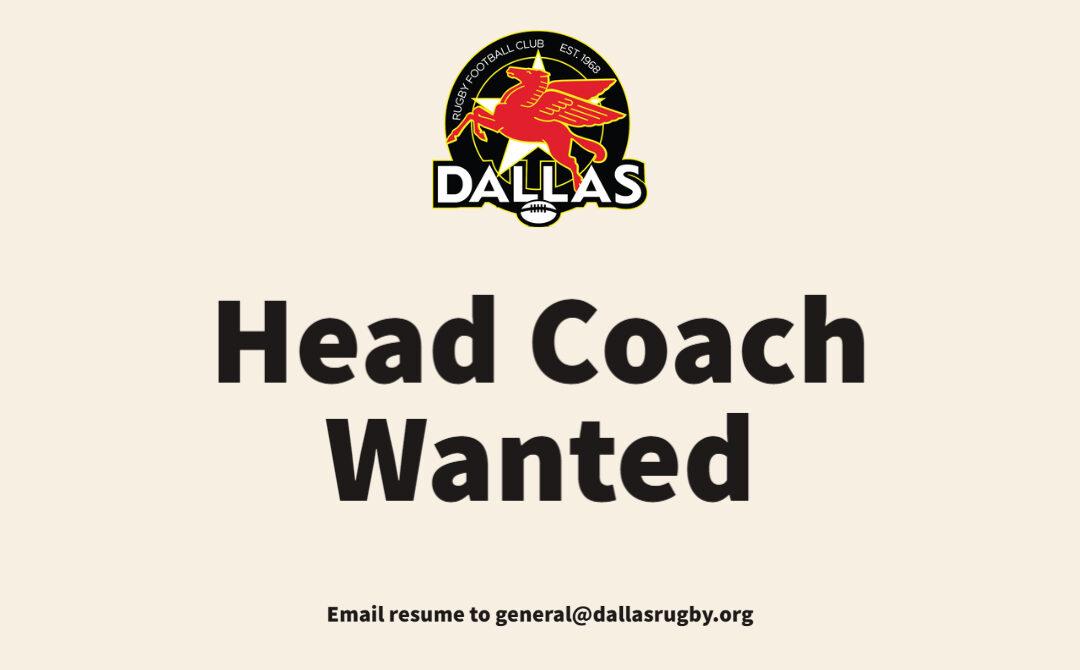 Dallas Rugby Seeks New Head Coach for 2021-2022 Season